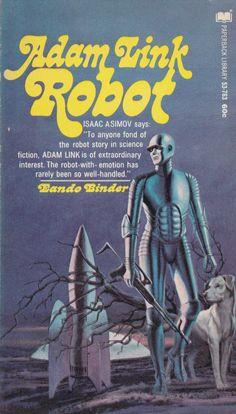 Eando Binder.  Adam Link Robot