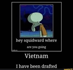 Hey squidward where are you going mtv I have been drafted - iFunny :) Squidward Meme, Funny Spongebob Memes, Squidward Dancing, Funny Dance Memes, Dance Humor, Dankest Memes, Jacksepticeye Memes, Pewdiepie