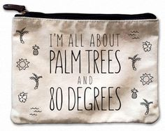 I'm All About Palm Trees Canvas Pouch – Mulberry & Grand