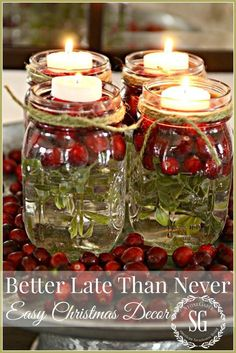 BETTER LATE THAN NEVER-MASON JARS IN TEA LIGHTS-a week before Christmas decor- stonegableblog.com