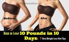 Do you want to lose 10 pounds in 10 days and keep it off naturally? Learn now how to lose 10 pounds in 10 days with this best weight loss diet plan....