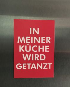 Magnetprint IN MEINER KÜCHE WIRD GETANZT von crownprintcess auf DaWanda.com
