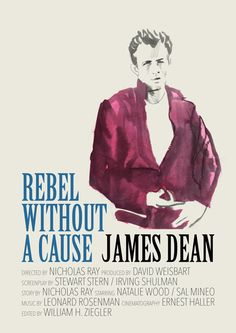 """""""Poster for """"Rebel Without a Cause"""" - 1955 by Nicholas Ray. """""""