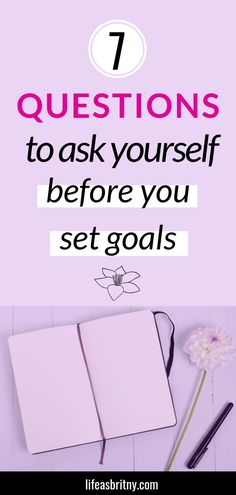 The way you set goals could be the difference between success and failure. Here are 7 questions to ask yourself when setting goals to help you be successful Questions To Ask, This Or That Questions, Love Affirmations, Be Honest With Yourself, Emotional Connection, Success And Failure, Personal Relationship, Entrepreneur Motivation, Achieve Your Goals