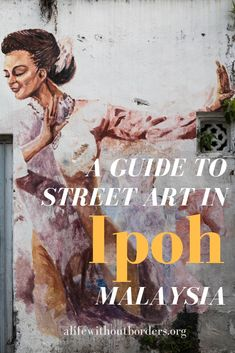 Planning a visit to Ipoh, Malaysia and wanting to check out all the famous street art? Here's my guide to discovering the best street art murals, including those by Ernest Zacharevic in Perak's quaint capital, Ipoh. Ipoh Malaysia, Malaysia Travel, Malaysia Itinerary, Backpacking Asia, Best Street Art, China Travel, Walking, Travel Guides, Travel List