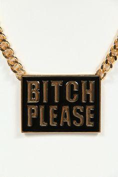 Bitch Please Plate Chain Necklace - Gold / Black