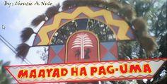 Welcome! = Maayad ha pag-uma  Literal meaning: Good arrival