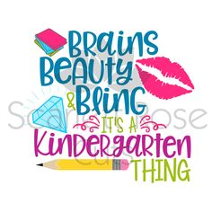 Brains Beauty and Bling Kindergarten thing back to school first day SVG cut file for silhouette cameo and cricut by ScarlettRoseCuts on Etsy