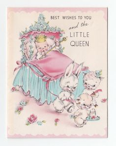 Vintage Greeting Card Cute Little Queen New Baby Rust Craft 1940s Animals
