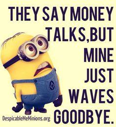 They say money talks