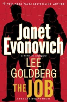 The Job (Fox and O'Hare Series #3)  --  Completely and totally farfetched and absolute FUN to read!