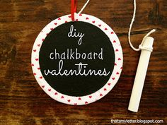 """That's My Letter: """"C"""" is for Chalkboard Valentines #2"""