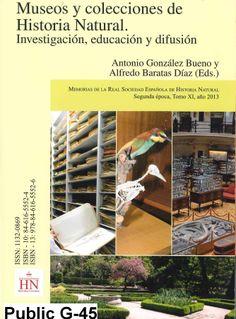 Museos y colecciones de historia natural : investigación, educación y difusión / Antonio González Bueno y Alfredo Baratas Díaz (Eds.)
