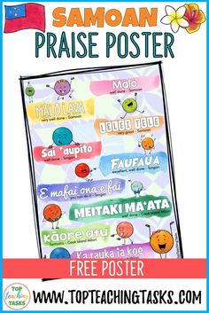 This poster is a great way to highlight encouraging Samoan phrases and ensure you are using these regularly in your class. Great during Samoan Language Week!