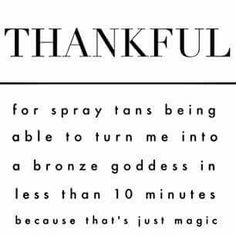 Schedule your spray tan and let the magic happen!
