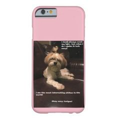 #funny - #Worlds most interesting shitzu barely there iPhone 6 case