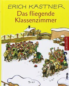 Das fliegende Klassenzimmer: Ein Roman für Kinder: Amazon.de: Erich Kästner, Walter Trier: Bücher