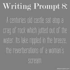 Writing Prompt Eight - Now accepting submissions for ANY writing prompt on…