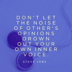 Trust yourself.  Learn to pay attention to your inner voice  #stevejobs #stevejobsquotes #kurttasche
