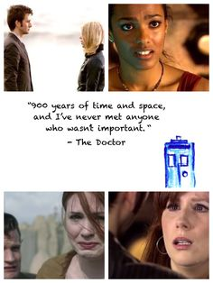 Doctor Who/ 900 Years  Rose was the bad wolf Martha saved the world Amelia ... Saved the star whale, got married, became a doppelgänger, and fought pirates...  Donna was the most important woman in the universe. The pods will sing of her. The doctor Donna