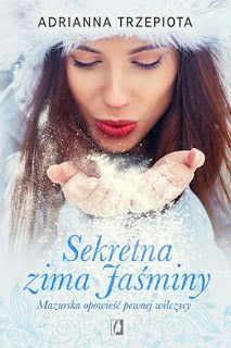 """QULTURASŁOWA: Adrianna Trzepota """"Sekretna zima Jaśminy"""""""