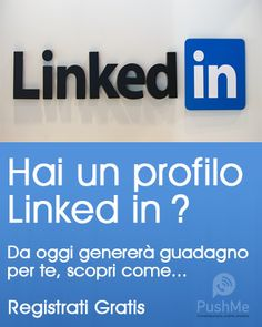 Trasforma i tuoi contatti LinkedIn in una fonte di reddito residuo per Te.... per sempre. #PushMeGeneration