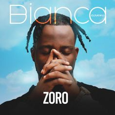 """Bianca – Zoro ——- Zoro releases his first single of 2017 titled 'Bianca'. There's more from Zoro! After dropping hit tracks likeOgene,Achikolo&Mabuza, he's kicking off 2017 with a new one. The new track is titled,""""Bianca"""". Bianca – Zoro The past few... #naijamusic #naija #naijafm"""