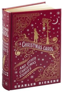 A Christmas Carol and Other Christmas Stories (Barnes & Noble Leatherbound Classics). This would be a perfect holiday gift!