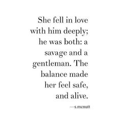 Bad Boy Quotes, Quotes To Live By, Good Love Quotes, Love Quotes For Him Deep, New Love Sayings, Scary Love Quotes, Find The One Quotes, Quotes About Husbands, New Guy Quotes