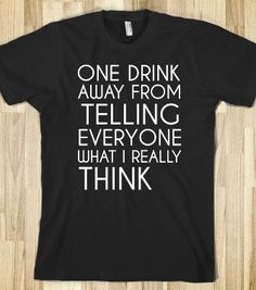 ONE DRINK AWAY -Organic Shirts, Hoodies, Kids Tees, Baby One-Pieces and Tote Bags