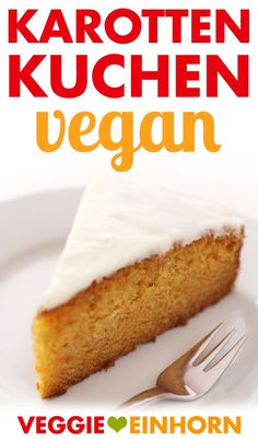 Juicy vegan carrot cake Simple, quick and tasty . Simple recipe for vegan carrot cake: super tasty and deliciously juicy. The best vegan carrot cake (carrot cake). Bake vegan with Dessert Simple, Cake Simple, Cake Recipes, Vegan Recipes, Dessert Recipes, Gateaux Vegan, Snacks Sains, Vegan Carrot Cakes, Vegan Sweets