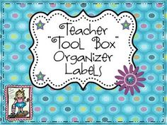 "Teacher Tool Box Organizer Labels {Freebie}......Follow for Free ""too-neat-not-to-keep"" teaching tools & other fun stuff :)"