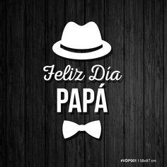 Feliz día Papá - Sombrero y Moño