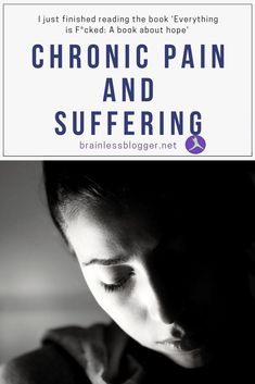 Chronic pain and suffering
