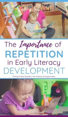 The Importance of Repetition in Early Literacy Development - Rolling Prairie Readers