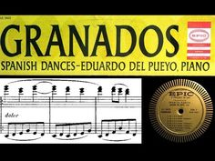Granados / Eduadro Del Pueyo, 1957: Spanish Dance No. 2 in C Minor (Orie...