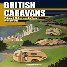 British Caravans: Makes Founded Before World War II