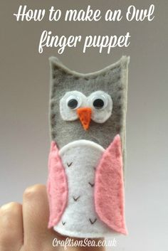 How to Make an Owl Finger Puppet - Crafts on Sea