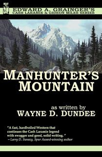 "Kevin's Corner: Review: ""Manhunter's Mountain (Cash Laramie and Gi..."