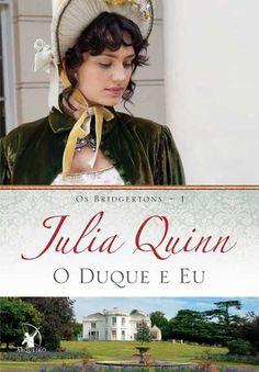 Julia Quinn - O Duque e Eu