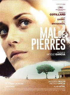 Mal de pierres/From the Land of the Moon (2017-France) dir. Nicole Garcia