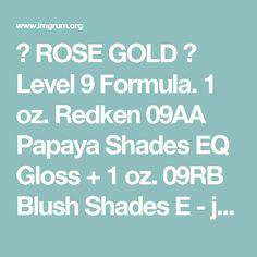 Irresistible Rose Gold Hair Color Looks Redken Color Formulas, Hair Color Formulas, Rose Gold Formula, Redken Hair Color, Rose Gold Hair Brunette, Redken Hair Products, Hair Toner, Redken Shades Eq, Hair Romance