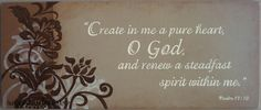 Psalm 51:10 Scripture Sign