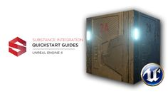 Substance Integration Quickstart: Unreal Engine 4