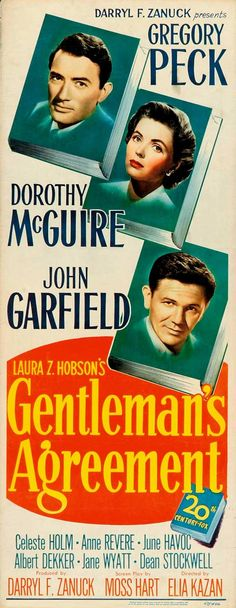 Best Film Posters : Gentlemen's Agreement of having a three hour film class once a Old Movie Posters, Classic Movie Posters, Classic Movies, Old Movies, Vintage Movies, Love Movie, Movie Tv, Cinema Quotes, Film Class