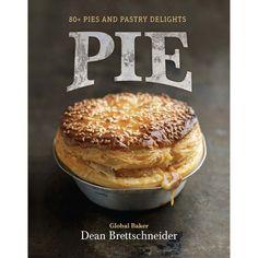 Pie: 80+ Pies & Pastry Delights xo