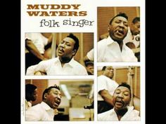 "Muddy Waters- ""Country Boy"" .. This'll get ya in the mood!"