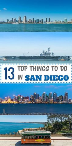 Find out what are the top 13 things to do in San Diego #sandiego #usa #travel #travelblog