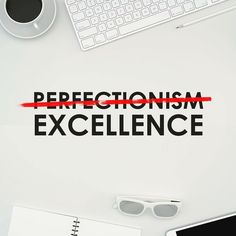 Perfectionism will paralyze you.  Most of the time perfectionism is just fear in disguise keeping us from taking risks and sharing our work with the world.  @MichaelHyatt said Perfectionism the mother of procrastination. You were born to be real not to be perfect.  Instead of pursuing perfection pursue excellence.  Excellence is doing your best where you are and with what you have today.  Striving for excellence will propel you striving for perfection will deflate you.  @Brenebrown wrote…