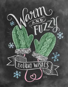 These are a few of my favorite things! A perfect Christmas and Holiday chalk art note card featuring warm woolen mittens and snowflakes hand drawn in chalk.